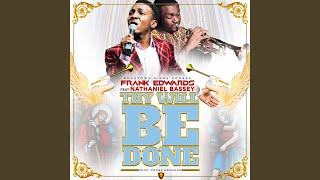 THY WILL BE DONE (feat. Nathaniel Bassey)