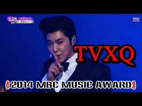 [2014 Mbc Music Award] Tvxq - Suri Suri + Something 20141231 video
