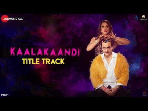 Download Lagu  Kaalakaandi   Saif Ali Khan   Shashwat Sachdev   Vivek Hariharan Mp3 Free