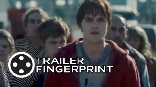 Warm Bodies - Warm Bodies - Trailer Fingerprint