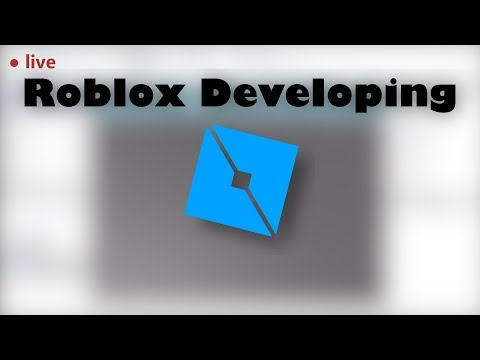Developing a roblox game PART 3 LIVE