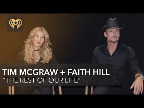 """Tim McGraw And Faith Hill on """"The Rest of Our Life""""  Exclusive Interview"""