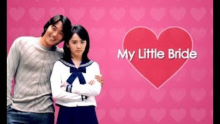 My Love - OST. My Little Bride 어린 신부
