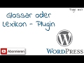 download mp3 dan video WordPress #7 - Wir fügen ein Glossar/Lexikon ein