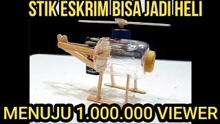 Cara Membuat Helicopter Mainan Dari Botol Plastik Bekas & Stik Eskrim