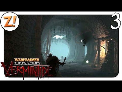 Warhammer: End Times - Vermintide: Im Kanal #03 | Let's Play Together ★ [GERMAN/DEUTSCH]