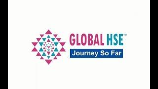 Global HSE Journey so Far