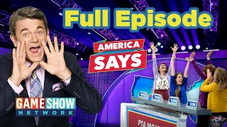 America Says | FULL EPISODE | Game Show Network