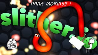 Slither.io !-- A Por El TOP !