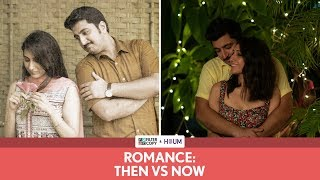 FilterCopy | Romance: Then vs. Now | इश्क तब और अब | Ft. Kriti Vij and Pranay Manchanda