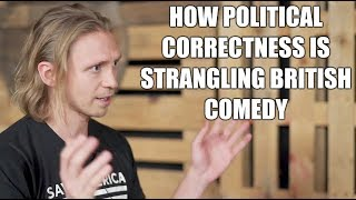 Political Correctness is Killing Comedy | Alistair Williams Interview