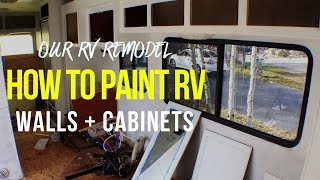 HOW TO PAINT RV WALLS + CABINETS // Part 2: RV Remodel on our Class C