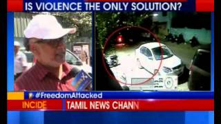 Tamil news channel attacked in Chennai