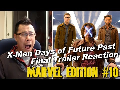 X-Men Days of Future Past FINAL Trailer REACTION and Review - [MARVEL EDITION #10]