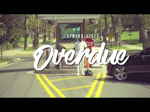 Erphaan Alves - Overdue (Official Music Video) | 2018 Soca