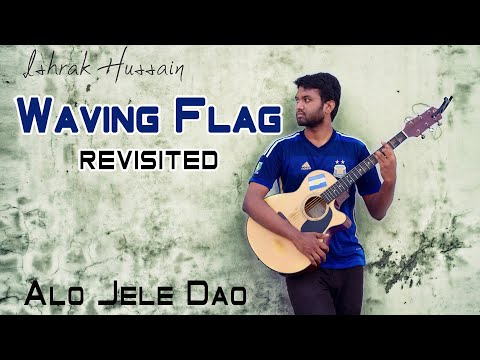 Waving Flag Revisited 2014 (alo Jele Dao) Fifa World Cup Ft. Ishrak,bappy, Baapon & Nuzhat video
