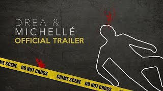 Drea & Michellé: Official Trailer | NEW SERIES