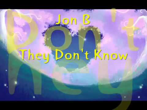 download lagu Jon B. - They Don`t Know S gratis