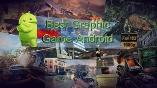 Top 10 Best Graphics Android Games l 2014 HD BUP