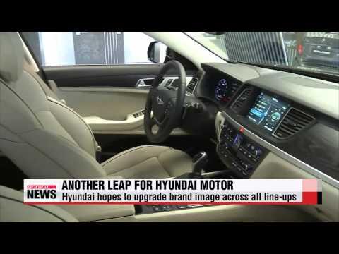 Industry Insight: Hyundai Motors enhancing premium line up   현대차, 고급화로 세계 시장 공략