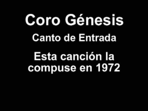 Coro Genesis Vamos Caminando Canto de Entrada