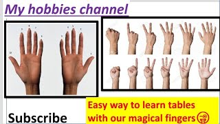 Easy way to learn tables with our magical fingers || My Hobbies Channel