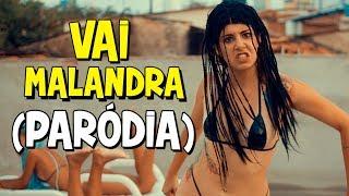 download musica PARÓDIA VAI MALANDRA Anitta Mc Zaac Maejor ft Tropkillaz & DJ Yuri Martins - Vai Malandra
