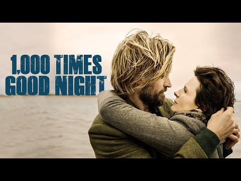 1,000 TIMES GOOD NIGHT - Official US Trailer #1