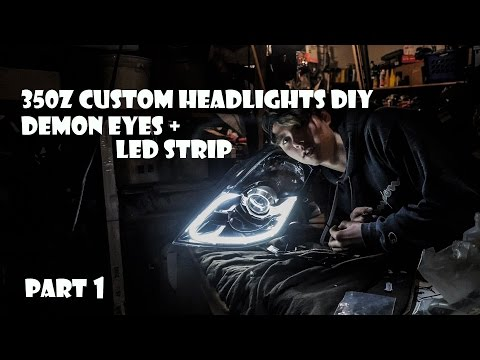 DIY 350z Custom Headlights PART1