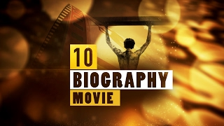 Top 10 Biography Movies Part 7 | Quick Up MOVIE