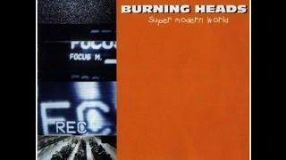Watch Burning Heads Super Modern World video