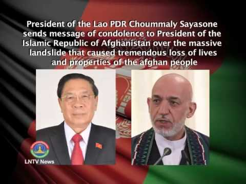 Lao NEWS on LNTV: President of the Lao PDR Choummaly Sayasone sends message to Afghanistan.8/5/2014