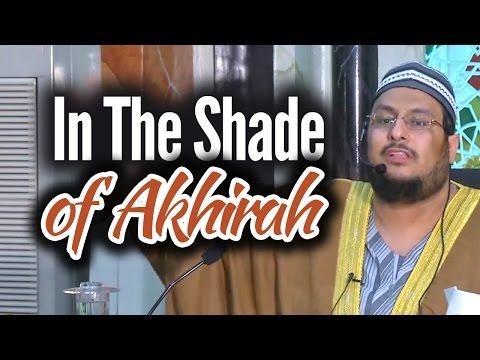 In The Shade of Akhirah -  Yahya Ibrahim