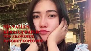 Kebacut Baper - Via Vallen (Dangdut Koplo 2018)