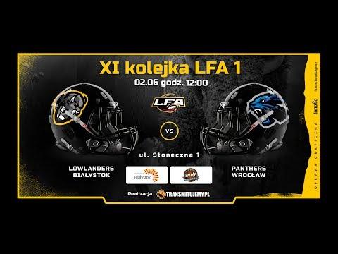 Lowlanders Białystok - Panthers Wrocław | LIVE | LFA1 | 2.06.2018
