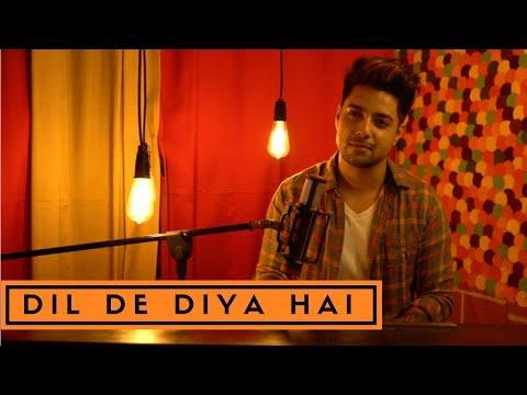Siddharth Slathia - 'Dil De Diya Hai Jaan Tumhe Denge' Unplugged Cover