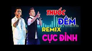 REMIX Đàm Vĩnh Hưng Hay Nhất 2018 - Liên Khúc Nhạc Remix Mr Đàm Sôi ĐộngTam Chảy Mọi Con Tim