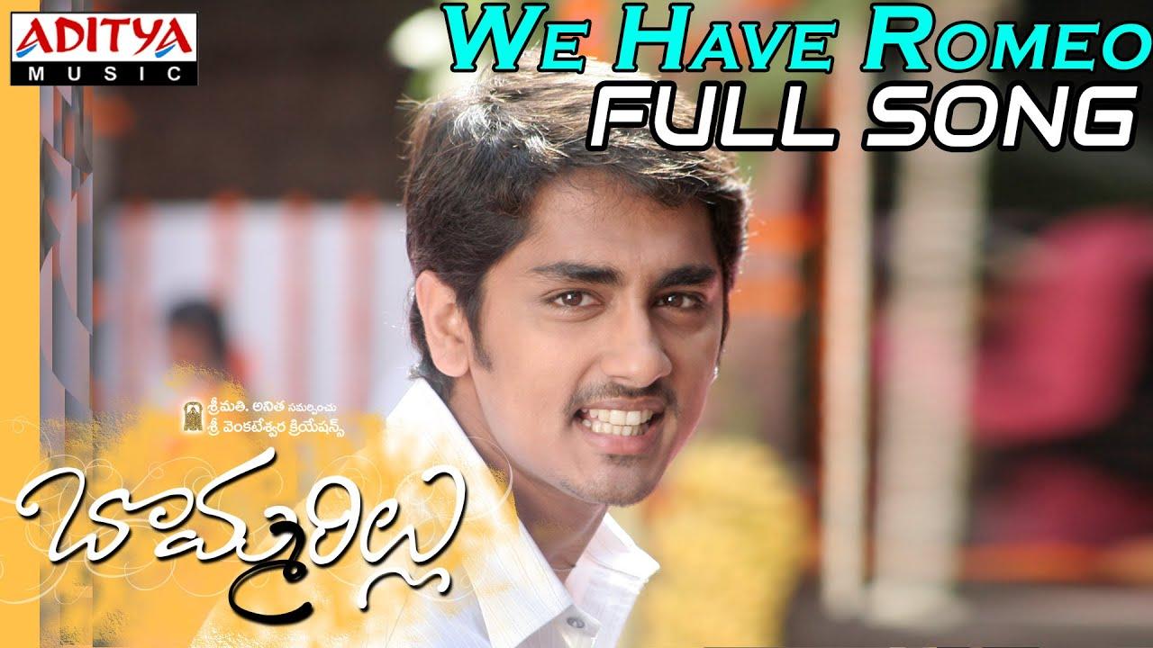 We have romeo full song bommarillu movie siddharth jenelia