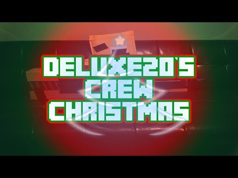 Deluxe20's Crew Christmas (Stop Motion)