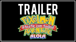 TRAILER PIXELMON ADVENTURE: ALOLA!
