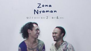Download Lagu Fourtwnty - Zona Nyaman OST. Filosofi Kopi 2: Ben & Jody (Lyric Video) Gratis STAFABAND