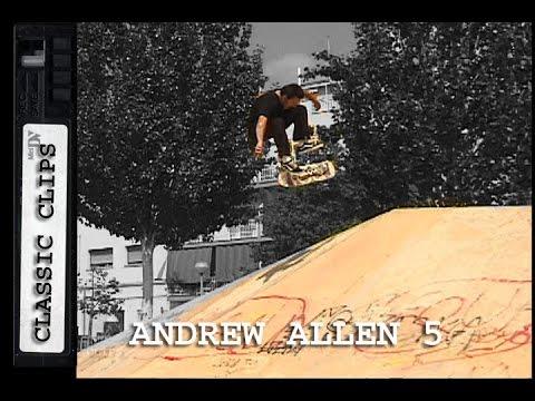 Andrew Allen Skateboarding Classic Clips #249 Part 5