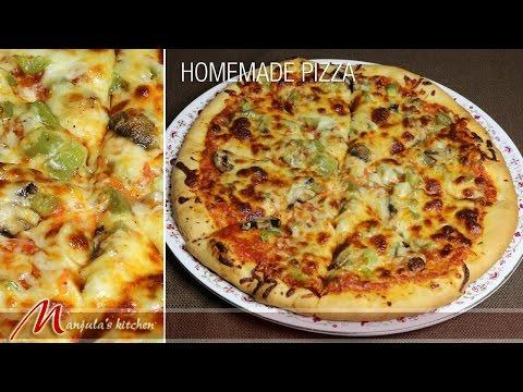 Homemade Pizza Recipe by Manjula