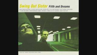 Watch Swing Out Sister Happy When Youre High video