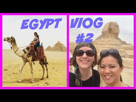 Mysterious Egypt Vlog # 2: Pyramids, Camels and Nile River Cruise
