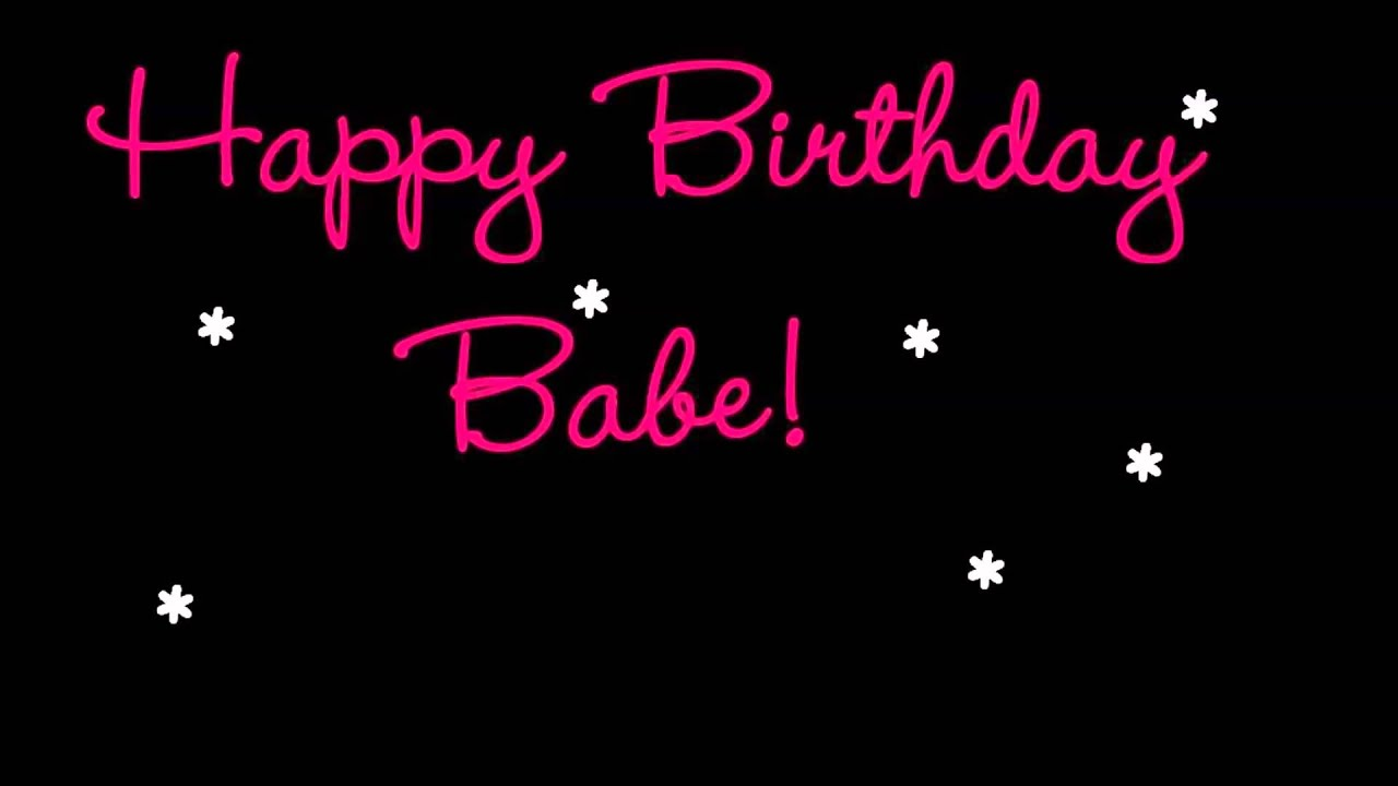 Happy Birthday Love Quotes For Him Tumblr : Happy Birthday Babe - YouTube