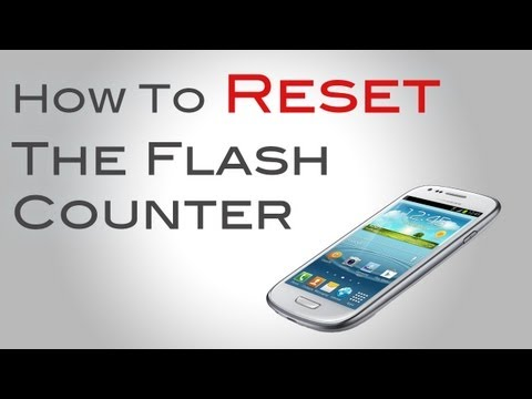 How to Reset the Flash Counter on Samsung Galaxy S3 & Note 2