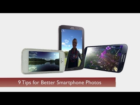 9 Tips for Better Smartphone Photos