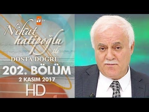 Nihat Hatipoğlu ile Dosta Doğru - 2 Kasım 2017