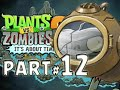 Plants vs. Zombies 2: It's About Time! - PART 12 - ZOMBOSS IS NEXT!